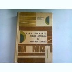 APROVIZIONAREA TEHNICO-MATERIALA IN INDUSTRIA LEMNULUI - ZAMFIRESCU G.