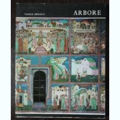 ARBORE- VASILE DRAGUT