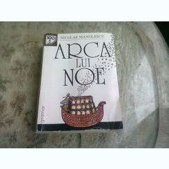 ARCA LUI NOE-NICOLAE MANOLESCU