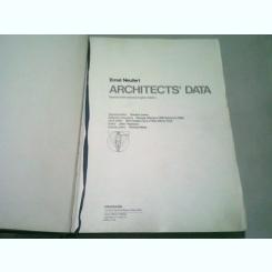 ARCHITECTS' DATA - ERNST NEUFERT  (CARTE IN LIMBA ENGLEZA)