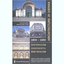 ARCHITECTURE IN VIENNA 1850-1930  (TEXT IN LIMBA ENGLEZA)