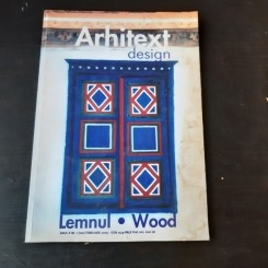 ARHITEXT DESIGN NR.1/2003, LEMNUL