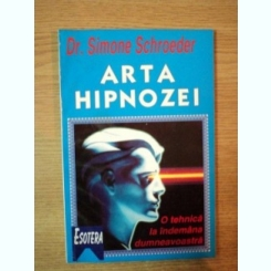 ARTA HIPNOZEI DE SIMONE SCHROEDER , 1997