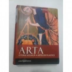 ARTA, ISTORIA VIZUALA A ARTELOR PLASTICE