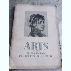 ARTS IN THE RUMANIAN PEOPLE'S REPUBLIC, ALBUM, TEXT IN LIMBA ENGLEZA