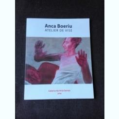 ATELIER DE VISE - ANCA BOERIU