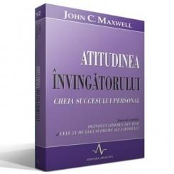 ATITUDINEA INVINGATORULUI - JOHN C. MAXWELL
