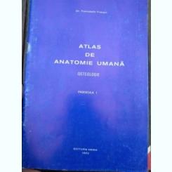 ATLAS DE ANATOMIE UMANA de TRANDAFIR TRAIAN,/ OSTEOLOGIE