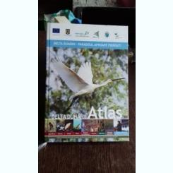 ATLAS DELTA DUNARII, EDITIE BILINGVA CU TEXT IN ROMANA SI ENGLEZA