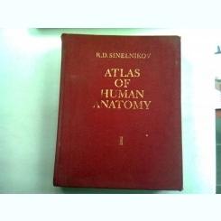 ATLAS OF HUMAN ANATOMY - R.D. SINELNIKOV  VOL.I   (ATLAS DE ANATOMIE)