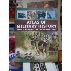 ATLAS OF MILITARY HISTORY , AARON RALBY , ATLAS AL ISTORIEI MILITARE