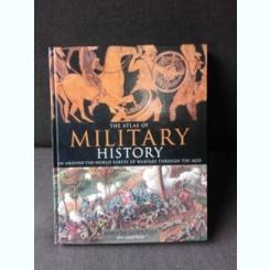 ATLAS OF MILITARY HISTORY - AMANDA LAMAZOFF  (TEXT IN LIMBA ENGLEZA)