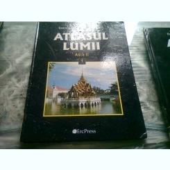 ATLASUL LUMII  ASIA II ENCICLOPEDIA GEOGRAFICA A FAMILIEI