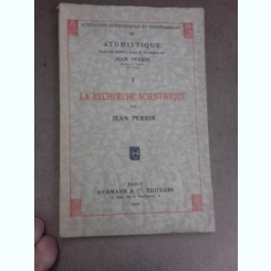 Atomistique, la recherche scientifique - Jean Perrin  (carte in limba franceza)