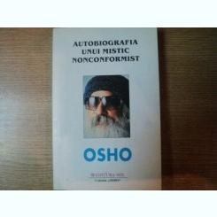 AUTOBIOGRAFIA UNUI MISTIC NONCONFORMIST DE OSHO