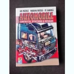 AUTOMOBILE, CONSTRUCTIE, INTRETINERE SI REPARARE - GH. FRATILA