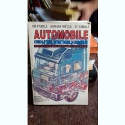 AUTOMOBILE. CUNOASTERE, INTRETINERE SI REPARARE - GH. FRATILA
