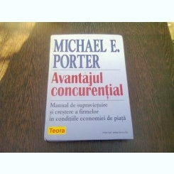 AVANTAJUL CONCURENTIAL - MICHAEL E. PORTER