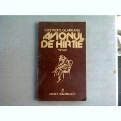 AVIONUL DE HARTIE - COSTACHE OLAREANU