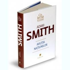 AVUTIA NATIUNILOR-ADAM SMITH- COLECTIA DE ECONOMIE