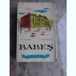BABES - M.V. BABES, I. IGIROSIANU