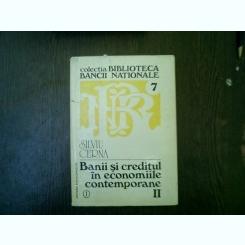 Banii si creditul in economiile contemporane vol.II - Siviu Cerna