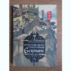 Barbara Leonie Picard - Povestiri eroice si povesti populare germane