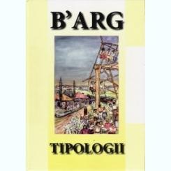 B'ARG, Tipologii