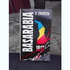 BASARABIA 1812 - M. EMINESCU
