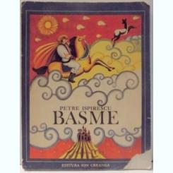 BASME DE PETRE ISPIRESCU , ILUSTRATII DE DONE STAN , EDITIA A IIA ,1978