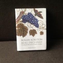 Beau, deci exist - Roger Scruton