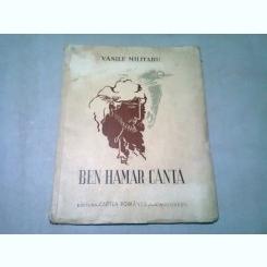 BEN HAMAR CANTA - VASILE MILITARU