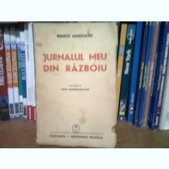 Benito Mussolini Jurnalul meu din razboiu