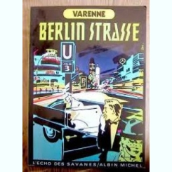 BERLIN STRASSE - VARENNE  (CARTE CU BENZI DESENATE, TEXT IN LIMBA FRANCEZA)
