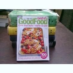 BEST OF GOOD FOOD  -  CELE MAI BUNE RETETE CU PUI , VOLUMUL 5 2013