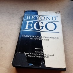 BEYOND EGO, TRANSPERSONAL DIMENSIONS IN PSYCHOLOGY (CARTE IN LIMBA ENGLEZA)