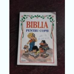 BIBLIA PENTRU COPII, DUMNEZEU ISI TINE CUVANTUL VECHIUL TESTAMENT, POVESTIRI BIBLICE ALESE SI REPOVESTITE DE ROSEMARIE HOFFMAN