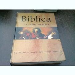 BIBLICA, ATLASUL BIBLIEI - O prezentare sociala, istorica si culturala,CARTE CU UNELE PAGINI ONDULATE SI AFECTATA