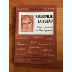 BIBLIOFILIE LA BUZAU - MIOARA NEAGU SI ALTII