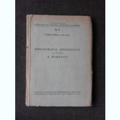 BIBLIOGRAFIA GEOGRAFICA SUMARA A ROMANIEI - VICTOR TUFESCU