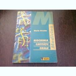 BIOCHIMIA CAVITATII BUCALE - MARIA GREABU