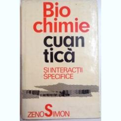 BIOCHIMIE CUANTICA SI INTERACTII SPECIFICE DE ZENO SIMON