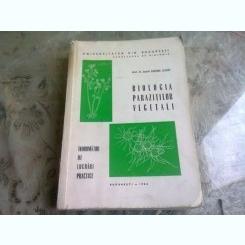 BIOLOGIA PARAZITILOR VEGETALI. INDRUMATOR DE LUCRARI PRACTICE - EUGENIA ELIADE