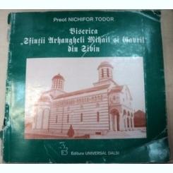 BISERICA SFINTII ARHANGHELI MIHAIL SI GAVRIL DIN SIBIU - NICHIFOR TODOR