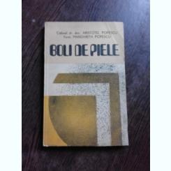BOLI DE PIELE - ARISTOTEL POPESCU