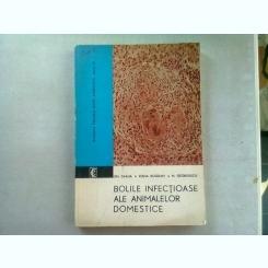 BOLILE INFECTIOASE ALE ANIMALELOR DOMESTICE - GH. DABIJA