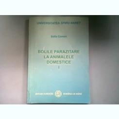 Bolile parazitare la animalele domestice( vol.1)-Sofia Coman