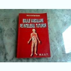 BOLILE VASCULARE PE INTELESUL TUTUROR - ION IOAN COSTICA