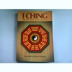 BOOK OF CHANGES - I CHING  (CARTEA SCHIMBARILOR)