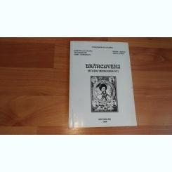 BRANCOVENI (STUDIU MONOGRAFIC) - CONSTANTIN COJOCARU SI ALTII